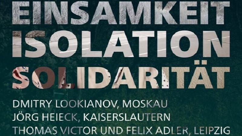 Fotoausstellung: Einsamkeit-Isolation-Solidarität